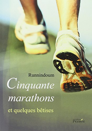 cinquante-marathons-et-quelques-betises