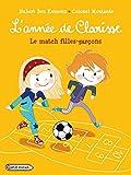 match filles-garçons (Le) | Ben Kemoun, Hubert (1958-....). Auteur
