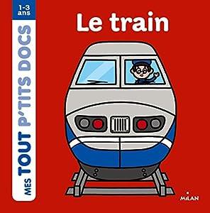 """Afficher """"Mes tout p'tits docs Le train"""""""