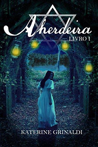 A Herdeira (Saga A Herdeira Livro 1) (Portuguese Edition)