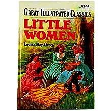 Little Women (Great Illustrated Classics)