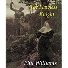 The Flawless Knight (The Warriors of Camelot Odyssey Book 2)