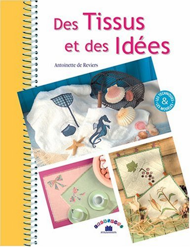 Des tissus et des idées