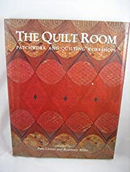 The Quilt Room: Patchwork and Quilting Workshops by Pam Lintott (1992-01-01)