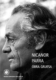 Obra Gruesa par Nicanor Parra