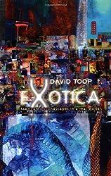 Exotica by David Toop (1999-06-15)