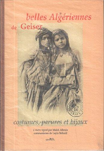 Belles Algériennes de Geiser par Leyla Belkaïd