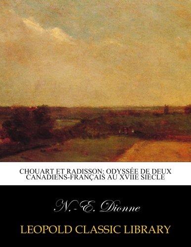 chouart-et-radisson-odyssee-de-deux-canadiens-francais-au-xviie-siecle