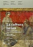 La cultura latina. Per le Scuole superiori. Con espansione online: 1
