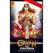 Conan, der Zerstörer. Roman. Das Buch zum Film.
