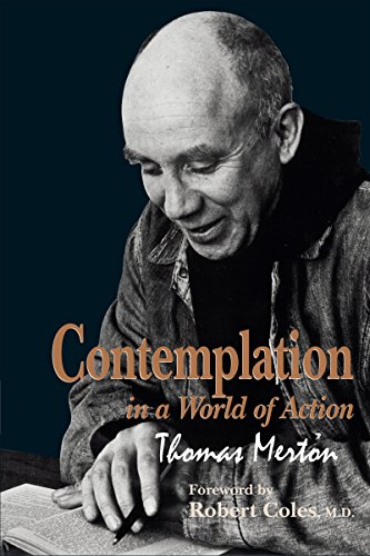 Contemplation in a World of Action: Second Edition, Restored and Corrected (Gethsemani Studies in Psychological and Religious Anthropology Book 1) (English Edition)