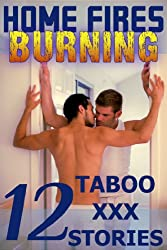 Home Fires Burning: Boxed Set of Twelve Taboo XXX Stories