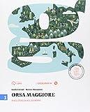 Orsa maggiore. Per la Scuola media. Con e-book. Con espansione online: 1