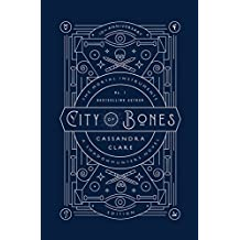 City Of Bones - 10th Anniversary Edition (The Mortal Instruments)