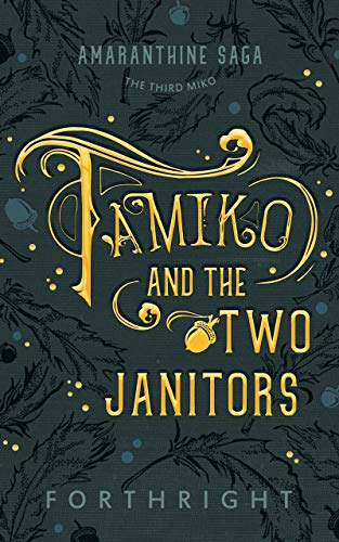 Tamiko and the Two Janitors (Amaranthine Saga Book 3) (English Edition)
