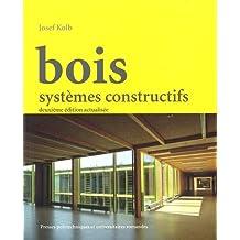 Bois: Systèmes constructifs