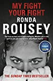 Best Ronda de Rouseys - My Fight Your Fight: The Official Ronda Rousey Review