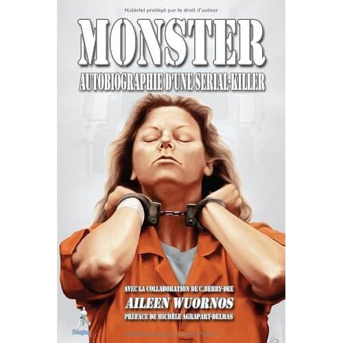 Monster : Autobiographie d'une serial-killer
