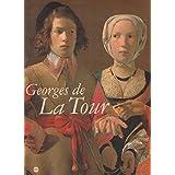 Georges de La Tour : Exposition, Paris, Galeries nationales du Grand Palais, 3 octobre 1997-26 janvier 1998