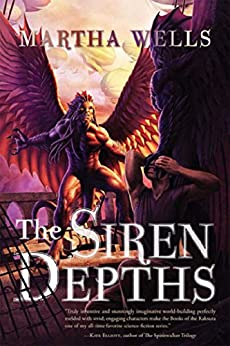 The Siren Depths (The Books of the Raksura) di [Wells, Martha]