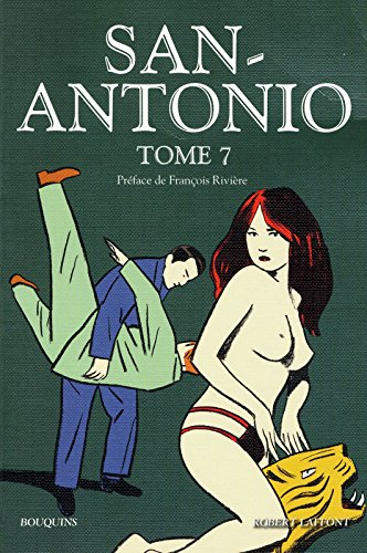San-Antonio - Tome 7 (07) par Frédéric Dard