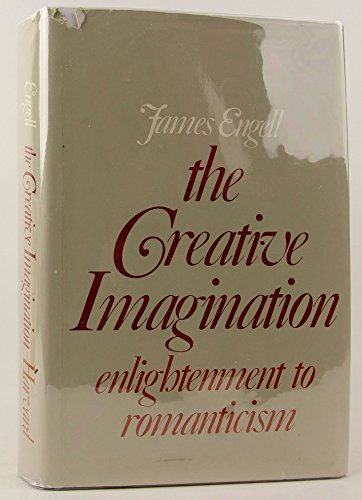 The Creative Imagination: Enlightenment to Romanticism