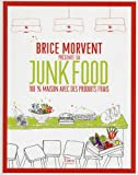 Brice Morvent présente sa junk food 100% maison avec des produits frais