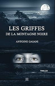Les Griffes de la Montagne Noire par Gaiani