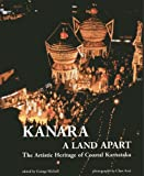 Kanara, a Land Apart: The Artistic Heritage of Coastal Karnataka