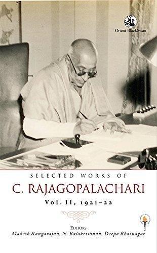 Selected Works of C. Rajagopalachari: Vol. II, 1921–22 (S/n Limited Ed)