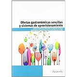 Ofertas Gastronomicas Sencillas Y Sistemas De Aprovisionamiento (Cp - Certificado Profesionalidad)