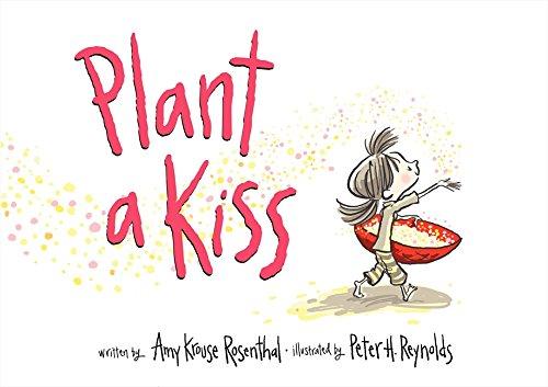 Plant a Kiss por Amy Krouse Rosenthal
