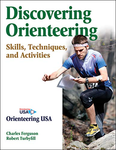 Discovering Orienteering: Skills, Techniques, and Activities por Charles Ferguson