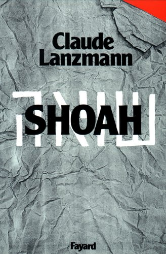 Shoah (Documents) (French Edition)