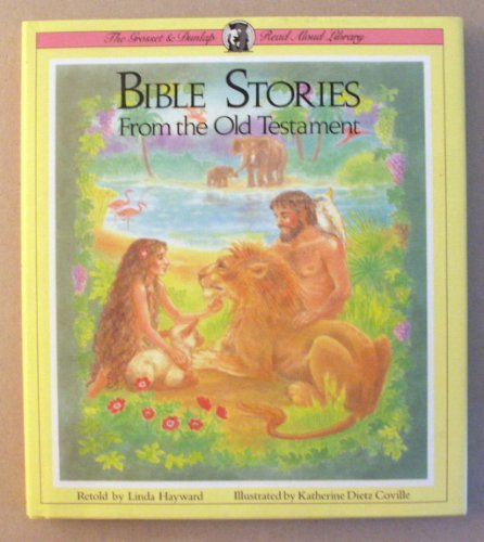 Bible Stories from the Old Testament (Grosset & Dunlap Read Aloud Library)
