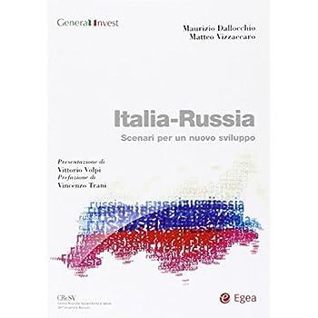 Italia-Russia. Scenari Per Un Nuovo Sviluppo