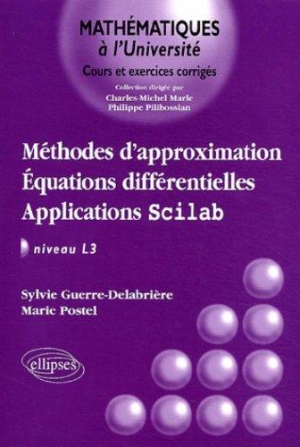 Méthodes d'approximation : Équations différentielles - Applications Scilab, niveau L3