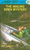 Hardy Boys 30: The Wailing Siren Mystery (The Hardy Boys)