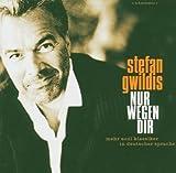 Songtexte von Stefan Gwildis - Nur wegen Dir
