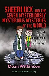 Sheerluck and the Seven Mysteriously Mysterious Mysteries of the World