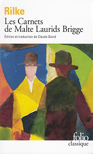 Les Carnets de Malte Laurids Brigge par Rainer Maria Rilke