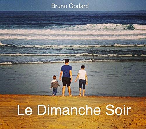 Le Dimanche Soir (French Edition)