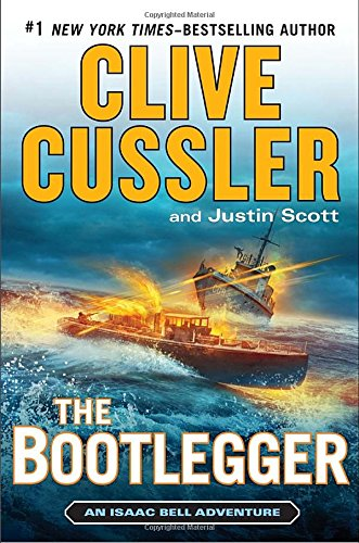 The Bootlegger (Isaac Bell Adventure)