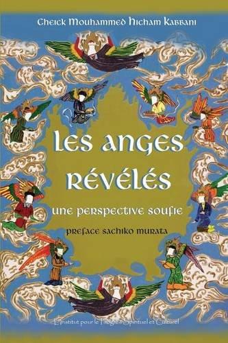 Les Anges Révélés par Shaykh Mouhammad Hicham Kabbani