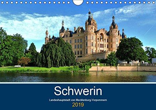 Schwerin - Landeshauptstadt von Mecklenburg-Vorpommern (Wandkalender 2019 DIN A4 quer): Dieser Kalender zeigt faszinierende Aufnahmen aus der ... (Monatskalender, 14 Seiten ) (CALVENDO Orte)