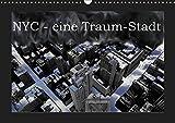 NYC - eine Traum-Stadt (Wandkalender 2019 DIN A3 quer): Eine Bilderserie über New-York-City, in welcher Schwarz-Weiss-Aufnahmen mit ... (Monatskalender, 14 Seiten ) (CALVENDO Orte)