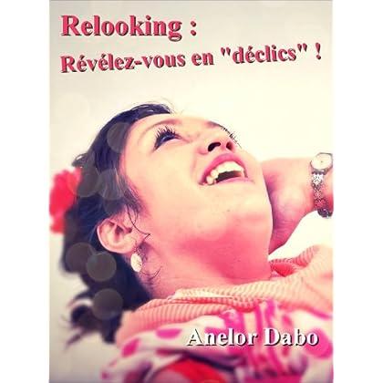 Relooking : Révélez-vous en déclics !