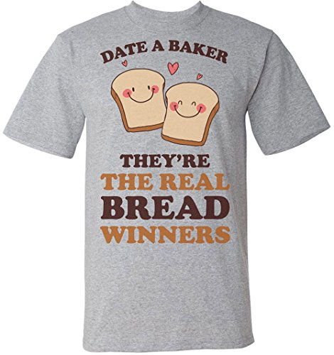 Date A Baker They're The Real Bread Winners Herren T-Shirt Extra Large