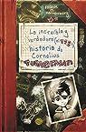 La increíble y verdadera  historia de Cornelius Tuckerman par Reifenberg