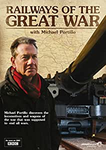 Railways of The Great War with Michael Portillo [DVD]